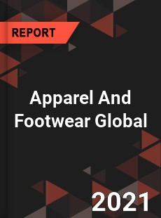 Apparel And Footwear Global Market