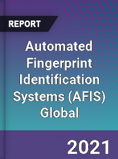 Automated Fingerprint Identification Systems Global Market