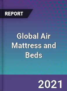 Global Air Mattress and Beds Market