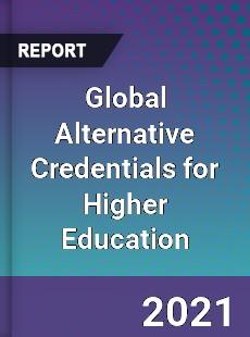 Global Alternative Credentials for Higher Education Market