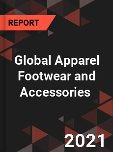 Global Apparel Footwear and Accessories Market