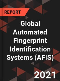 Global Automated Fingerprint Identification Systems Market