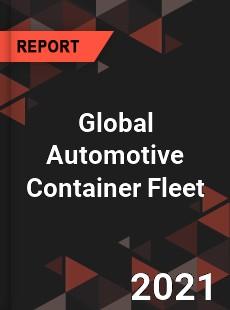 Global Automotive Container Fleet Market