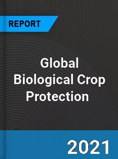 Global Biological Crop Protection Market
