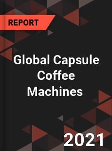 Global Capsule Coffee Machines Market