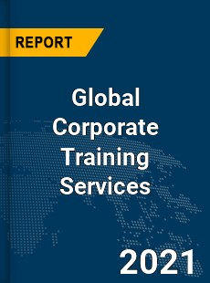 Global Corporate Training Services Market