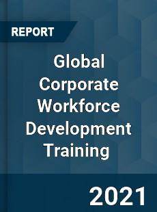Global Corporate Workforce Development Training Market
