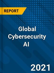 Global Cybersecurity AI Market