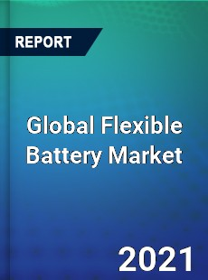 Global Flexible Battery Market