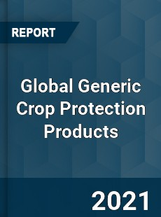 Global Generic Crop Protection Products Market