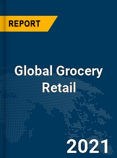 Global Grocery Retail Market