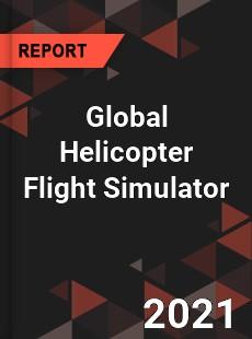 Global Helicopter Flight Simulator Market