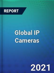 Global IP Cameras Market