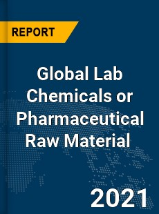 Global Lab Chemicals or Pharmaceutical Raw Material Market