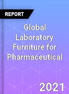 Global Laboratory Furniture for Pharmaceutical Market