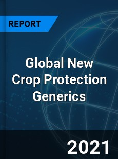 Global New Crop Protection Generics Market