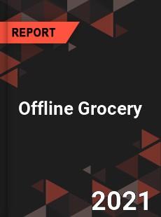 Global Offline Grocery Market
