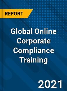 Global Online Corporate Compliance Training Market