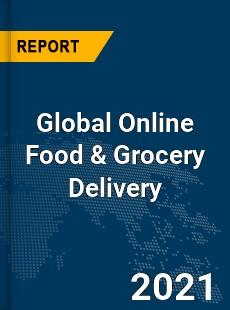 Global Online Food amp Grocery Delivery Market