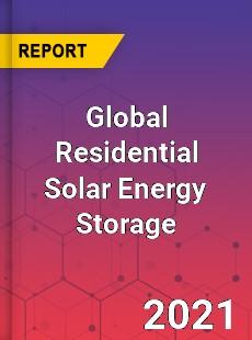 Global Residential Solar Energy Storage Market