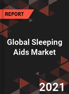 Global Sleeping Aids Market