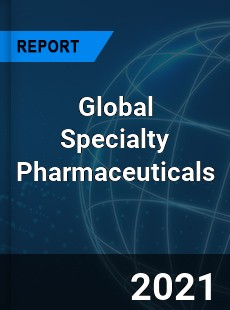 Global Specialty Pharmaceuticals Market