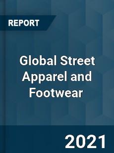 Global Street Apparel and Footwear Market