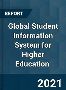 Global Student Information System for Higher Education Market