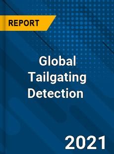 Global Tailgating Detection Market