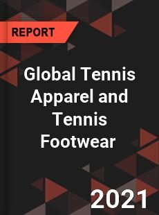 Global Tennis Apparel and Tennis Footwear Market