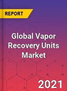 Global Vapor Recovery Units Market