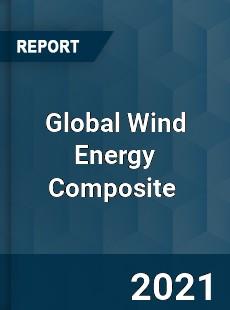 Global Wind Energy Composite Market