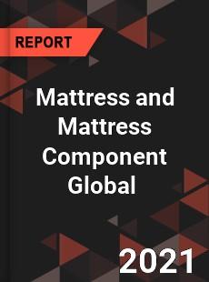 Mattress and Mattress Component Global Market