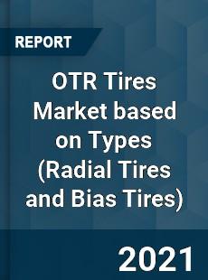 OTR Tires Market based on Types