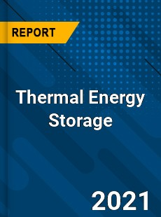 Thermal Energy Storage Market
